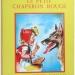 Le Petit Chaperon Rouge à changements d'image