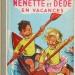 Nénette et Dédé en Vacances